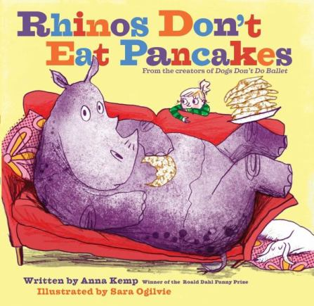 Rhinos Don't Eat Pancakes Monday October 26th, 2015 There's a Book for That