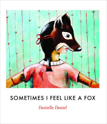 Sometimes I Feel Like a Fox Monday October 12th, 2015 There's a Book for That