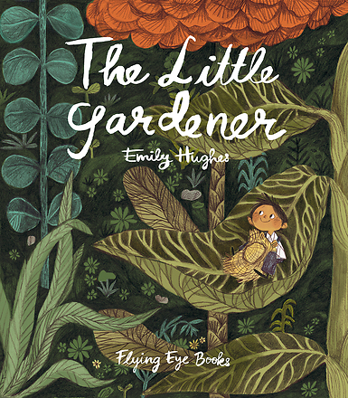 The Little Gardener Nonfiction Picture Book Wednesday: Nature, oh wow.