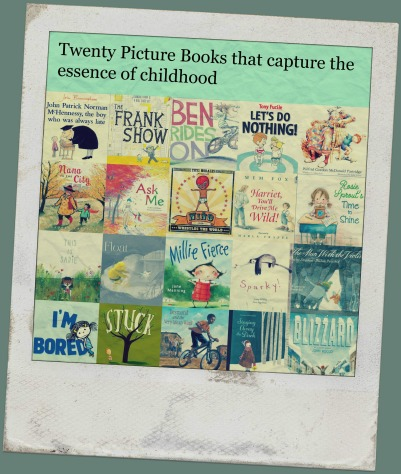 20 Picture Books that Capture the Essence of Childhood Best of my book lists 2015 There's a Book for That