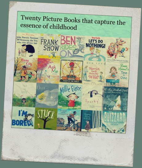 Twenty Picture Books that capture the essence of childhood