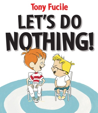 Let's Do nothing Twenty Picture Books that capture the essence of childhood