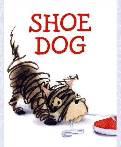 Shoe Dog Monday November 9th, 2015 There's a Book for That