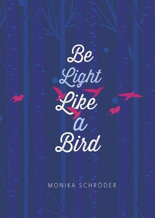 be-light-like-a-bird