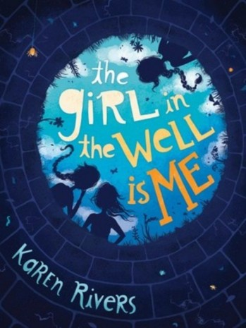 The Girl in the Well is Me Monday May 23rd, 2016 There's a Book for That