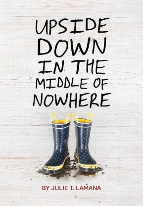 Upside Down in the Middle of Nowhere Monday July 25th, 2016 #IMWAYR