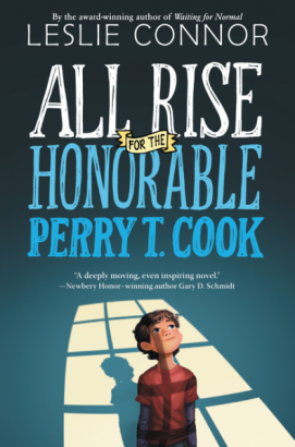 All Rise for the Honorable Perry T Cook by Leslie Connor Must read novels for 2016