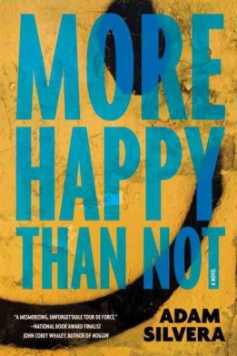 More Happy than Not by Adam Silvera Must read novels for 2016