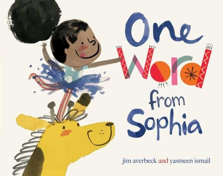 One Word from Sophia Monday January 4th, 2016