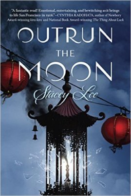 Outrun the Moon by Stacey Lee Must read novels for 2016