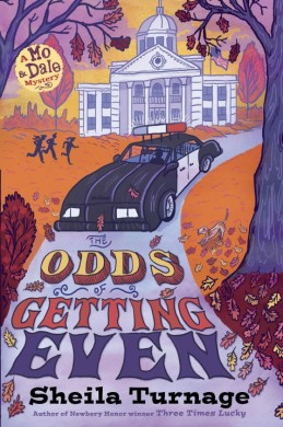 The Odds of Getting Even by Sheila Turnage Must read novels for 2016