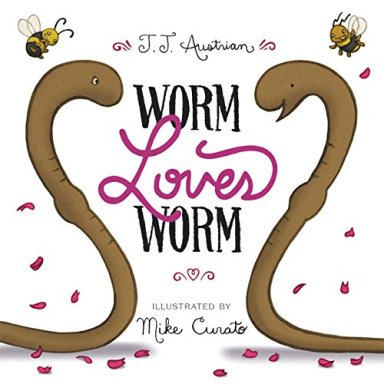 Worm Loves Worm  Favourites of 2016 There's a Book for That
