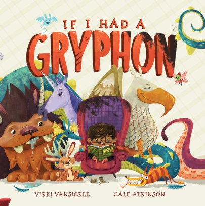 If I Had a Gryphon Monday March 7th, 2016 There's a Book for That #IMWAYR