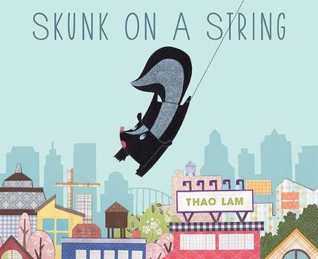 Skunk on a String Monday March 7th, 2016 There's a Book for That #IMWAYR