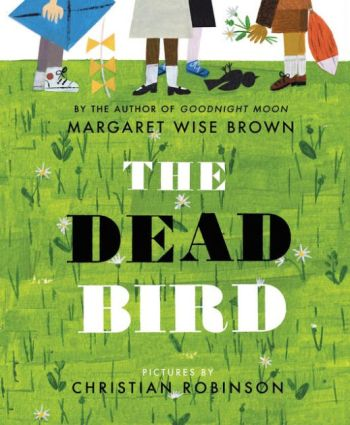 The Dead Bird Monday March 28th, 2016 There's a Book for That #IMWAYR