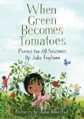 When Green Becomes Tomatoes Twenty 2016 titles your Grade 4 and 5 classroom library must have! There's a Book for That