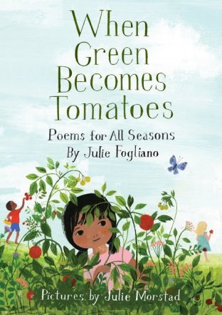 When Green Becomes Tomatoes Monday April 4th, 2016 There's a Book for That