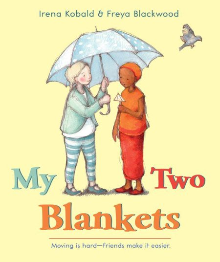 Diverse Children's Books: My Two Blankets There's a Book for That