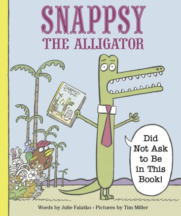 Snappsy the Alligator Monday April 4th, 2016 There's a Book for That