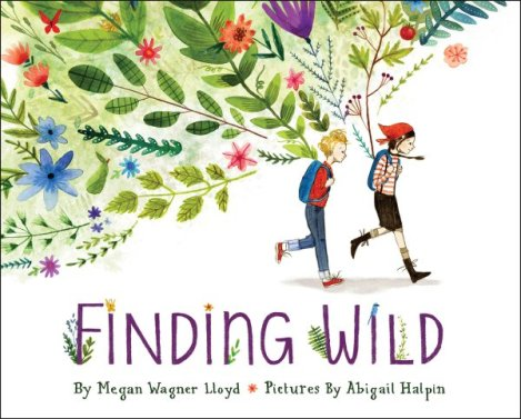 Finding Wild Monday May 30th, 2016 IMWAYR There's a Book for That