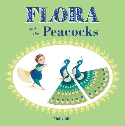 Flora and the Peacocks Monday May 30th, 2016 IMWAYR There's a Book for That