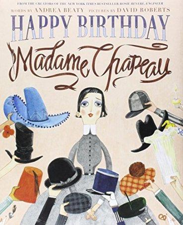 Happy Birthday Madame Chapeau Monday May 30th, 2016 IMWAYR There's a Book for That