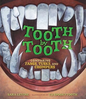 Tooth by Tooth Nonfiction Picture Book Wednesday: First read alouds in a Grade 4 & 5 classroom