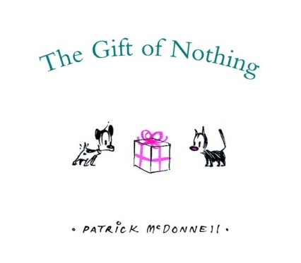 The Gift of Nothing Big questions: picture books that inspire philosophical discussion #pb10for10 2016 There's a Book for That
