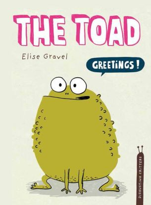 The Toad by Elise Gravel