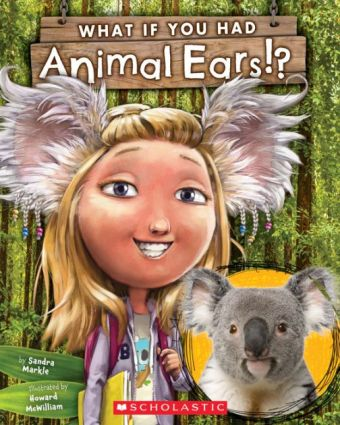 What if you had Animal ears?Nonfiction Picture Book Wednesday: First read alouds in a Grade 4 & 5 classroom
