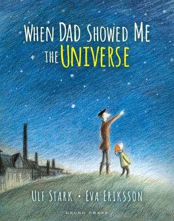 When Dad Showed me the Universe Monday August 1st, 2016