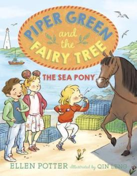 piper-green-and-the-fairy-tree-the-sea-pony-by-ellen-potter