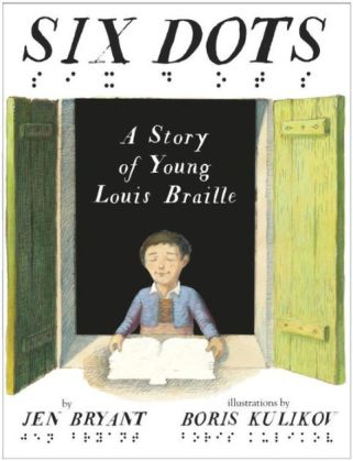 six-dots-a-story-of-young-louis-braille