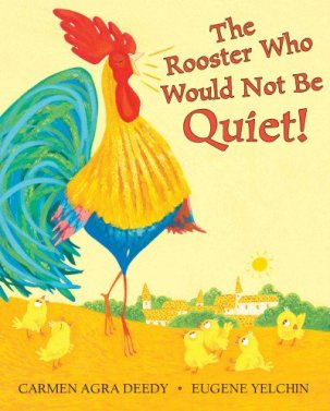 the-rooster-who-would-not-be-quiet Gift Books 2017: 25 Picture Books to Gift this Season There's a Book for That