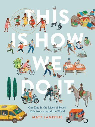 Nonfiction Picture Book Wednesday: This is How We Do it