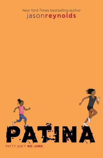 Patina By Jason Reynolds There's a Book for That