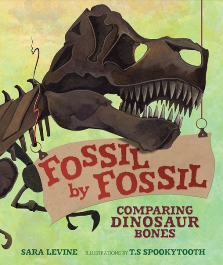 Cover reveal: Fossil by Fossil: Comparing Dinosaur Skeletons