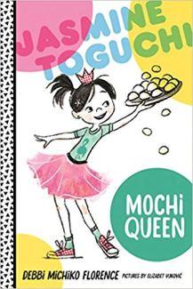 Jasmine Toguchi, Mochi Queen 2