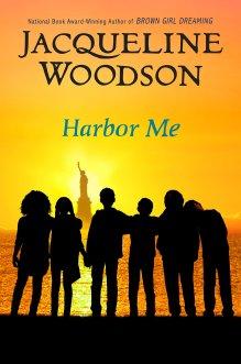 Harbour Me by Jacqueline Woodson