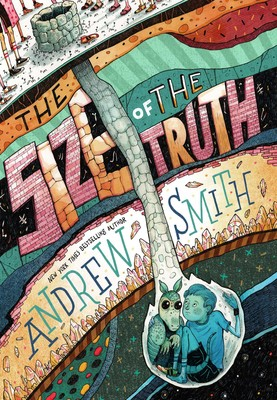 Size of the Truth by Andrew Smith