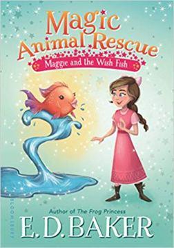 Maggie and the Wish Fish (Magic Animal Rescue #2)